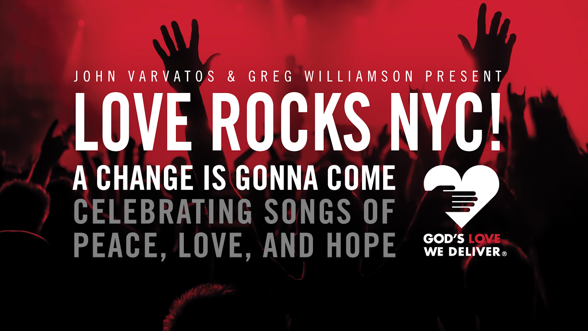 "John Varvatos and Greg Williamson proudly present ""LOVE ROCKS NYC!"""